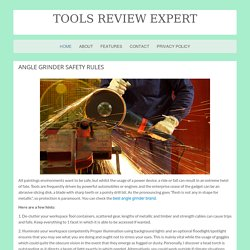 Angle Grinder Safety Rules