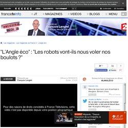 """DIRECT. Regardez """"L'Angle éco"""" : """"Les robots vont-ils nous voler nos boulots ?"""""""