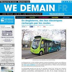 En Angleterre, des bus électriques rechargés par les routes
