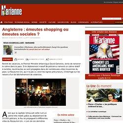 Angleterre : émeutes shopping ou émeutes sociales ?