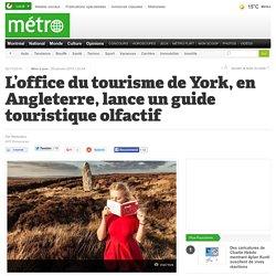 L'office du tourisme de York, en Angleterre, lance un guide touristique olfactif