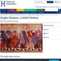 Anglo-Saxons: a brief history