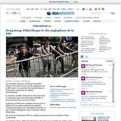 Hong Kong: Pékin bloque le site anglophone de la BBC