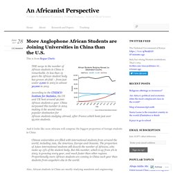 More Anglophone African Students are Joining Universities in China than the U.S.