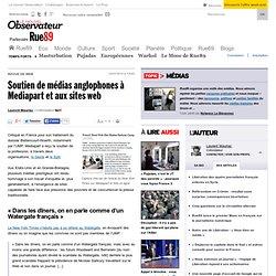 Soutien de médias anglophones à Mediapart et aux sites Web