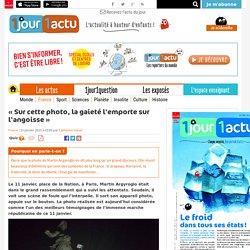 « Sur cette photo, la gaieté l'emporte sur l'angoisse » - 1jour1actu.com - L'actualité à hauteur d'enfants !