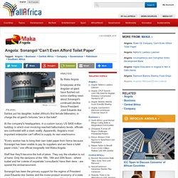 Angola: Sonangol 'Can't Even Afford Toilet Paper'