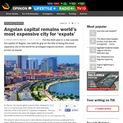 Angolan capital remains world's most expensive city for expats