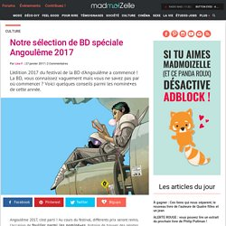Angoulême 2017 : sélection BD — madmoiZelle.com