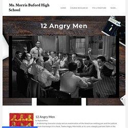 12 Angry Men - Ms. Morris Buford High School