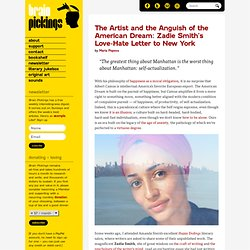 The Artist and the Anguish of the American Dream: Zadie Smith's Love-Hate Letter to New York