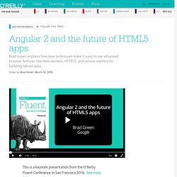 Angular 2 and the future of HTML5 apps