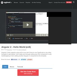 Angular 2 - Hello World (es5) - angular2 Video Tutorial #free