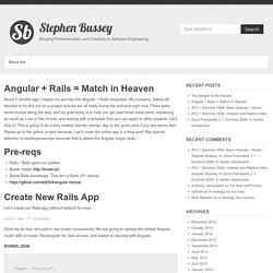 Angular + Rails = Match in Heaven - Stephen Bussey