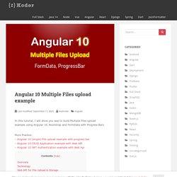 Angular 10 Multiple Files upload example - BezKoder