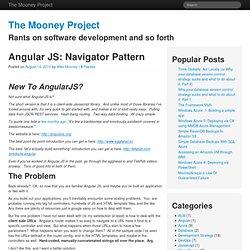 The Mooney Project » Angular JS: Navigator Pattern