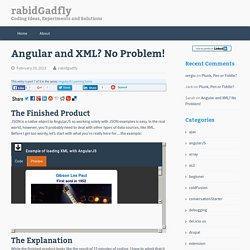 Angular and XML? No Problem! – rabidGadfly