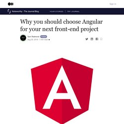 Why you should choose Angular for your next front-end project