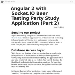 Angular 2 with Socket.IO Beer Tasting Party Study Application (Part 2) : The Web Hacker