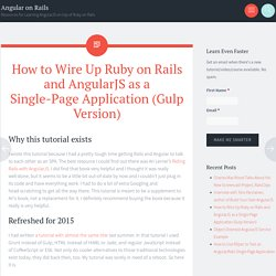 How to Wire Up Ruby on Rails and AngularJS as a Single-Page Application (Gulp Version) - Angular on Rails