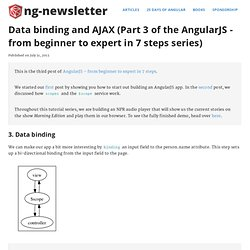 Data binding and AJAX (Part 3 of the AngularJS - from beginner to expert in 7 steps series)