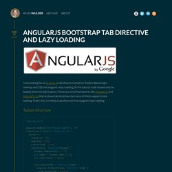 AngularJS Bootstrap tab directive and lazy loading - Arjan Wulder