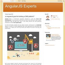 Is AngularJS good for building a CMS platform?