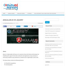 ANGULARJS VS JQUERY - Continued Learning