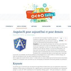AngularJS pour aujourd'hui et pour demain