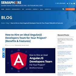 How to Hire an Ideal AngularJS Developers Team for Your Project? [Benefits & Features] - Home