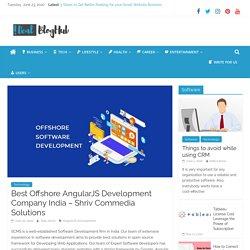 Best Offshore AngularJS Development Company India – Shriv Commedia Solutions