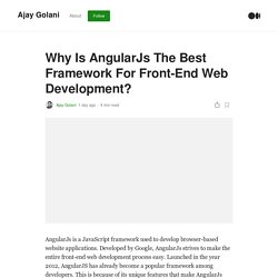 Why Is AngularJs The Best Framework For Front-End Web Development?