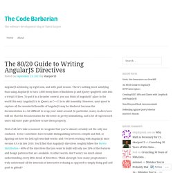 The 80/20 Guide to Writing AngularJS Directives | The Code Barbarian