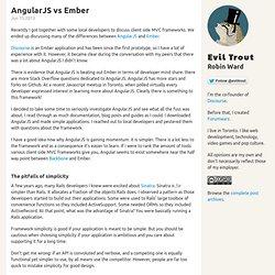 AngularJS vs Ember - Evil Trout's Blog