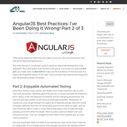 AngularJS Best Practices: I've Been Doing It Wrong! Part 2 of 3
