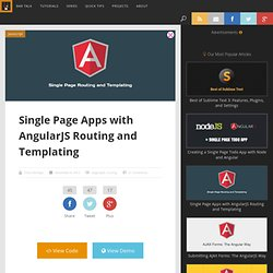 Single Page Apps with AngularJS Routing and Templating