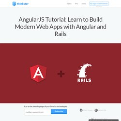 AngularJS Tutorial: Learn to Build Modern Web Apps with Angular and Rails