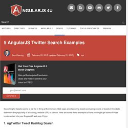 5 AngularJS Twitter Search Examples