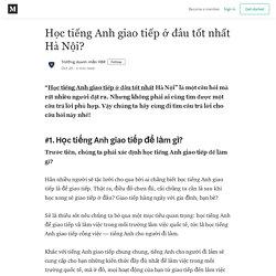 Học tiếng Anh giao tiếp ở đâu tốt nhất Hà Nội? - Trường doanh nhân HBR - Medium