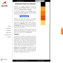 Animación Flash con Tweener | Activ