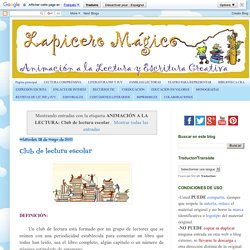 LAPICERO MÁGICO: ANIMACIÓN A LA LECTURA: Club de lectura escolar