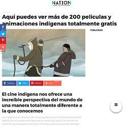 Aquí puedes ver más de 200 películas y animaciones indígenas totalmente gratis
