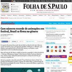 Com número recorde de animações em festival, Brasil se firma no gênero - 05/06/2014 - Ilustrada