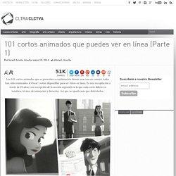 101 cortos animados que puedes ver en línea (Parte 1)