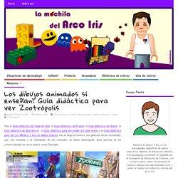 Los dibujos animados sí enseñan: Guía didáctica para ver Zootrópolis