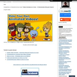 Videos Animados en el Aula – 14 Herramientas Web para Crearlos