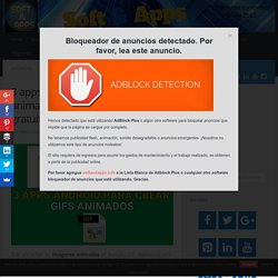 3 apps Android para crear GIFs animados de forma sencilla y gratuita