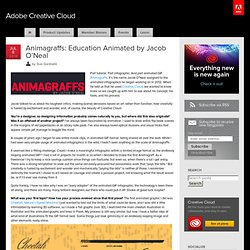 Animagraffs: Education Animated by Jacob O'Neal « Adobe Creative Cloud