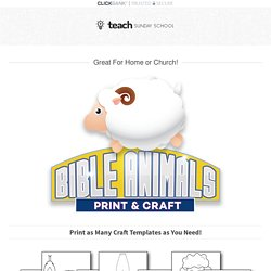 Bible Animal Crafts for Kids — Teach Sunday School