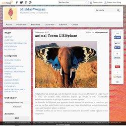 Animal Totem L'Eléphant - MiddayWoman
